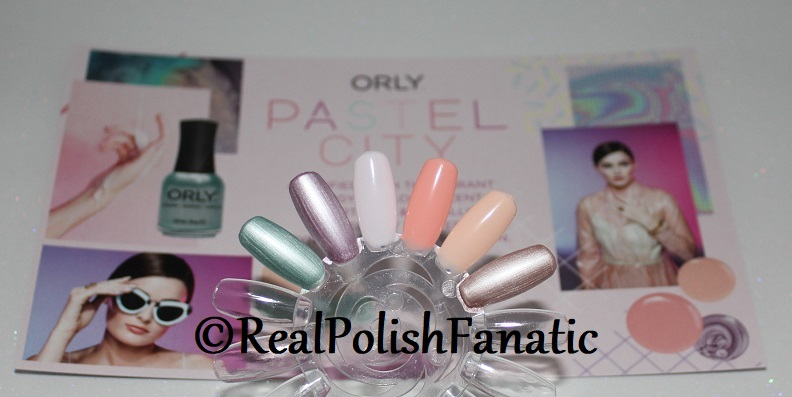 Orly Spring 2018 Pastel City Collection - Orly Color Pass (5)