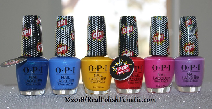 OPI Summer 2018 Pop Culture Collection (1)