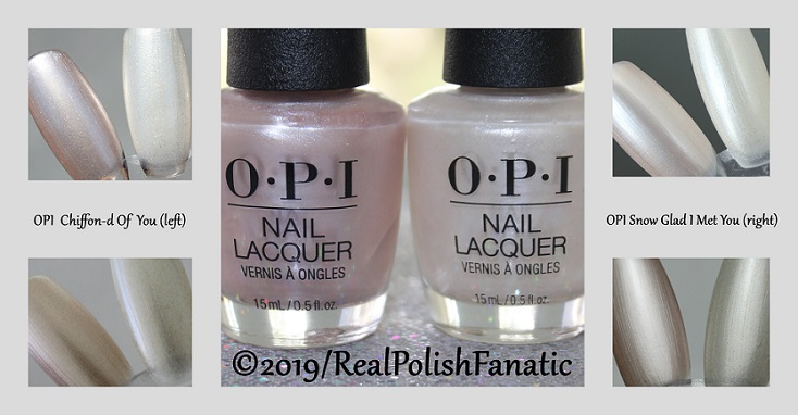 Comparison - OPI Chiffon-d Of You vs. OPI Snow Glad I Met You