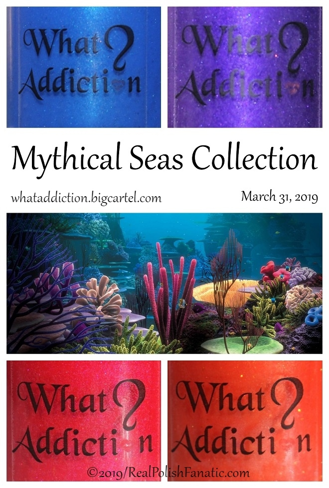 What Addiction Mythical Seas Collection March 2019 (1) (1)