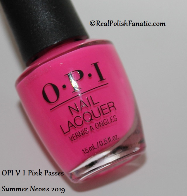 OPI - VIPink Passes -- Summer Neons 2019 (6)