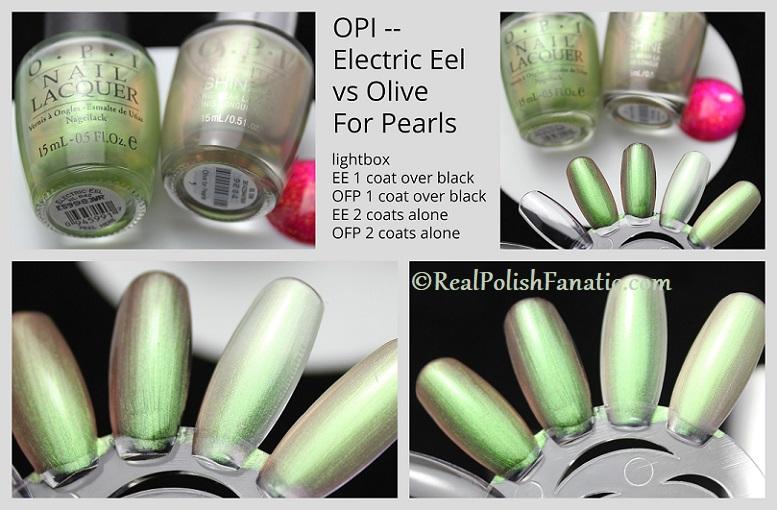 Comparison -- OPI Electric Eel vs OPI Olive For Pearls (1)